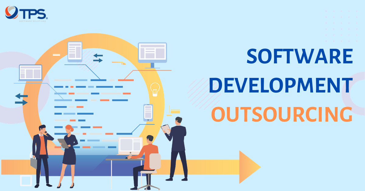 Software Development Outsourcing: A complete guide