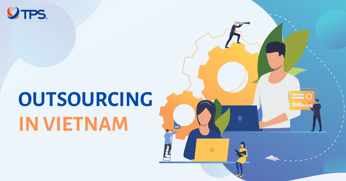 What makes the Vietnam Software Outsourcing  amazingly popular