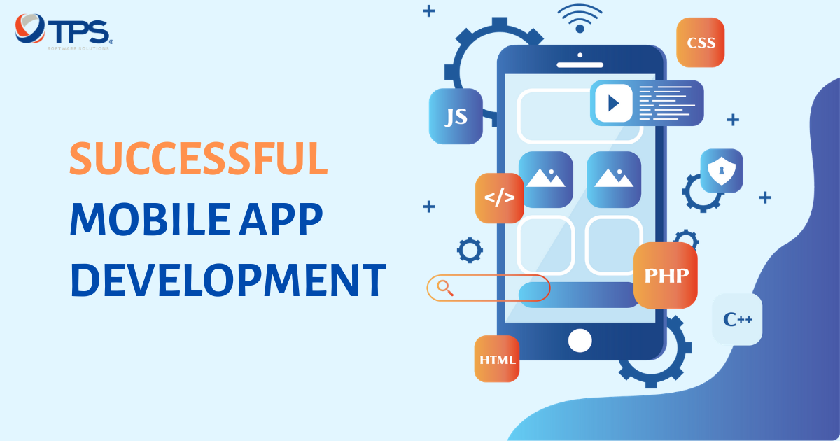 How to have a successful mobile app development?