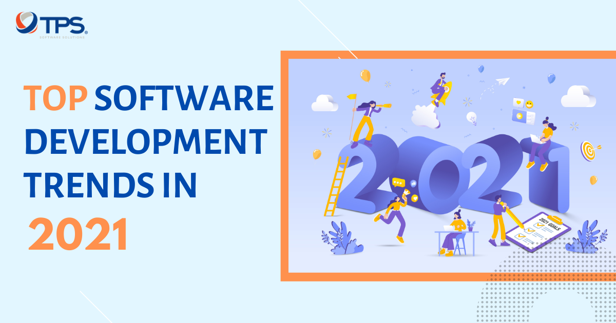 Top 9 Software Development Trends in 2021